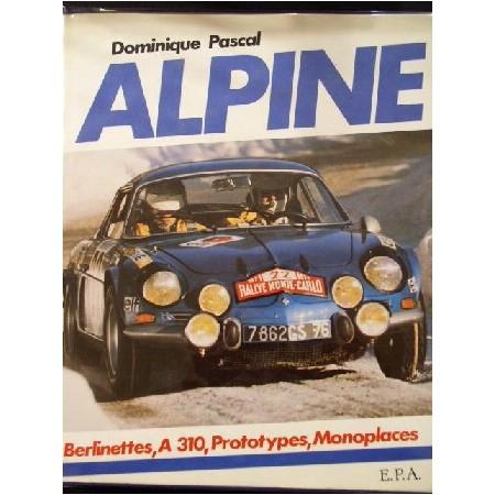 Alpine Berlinettes, A310, Prototypes, Monoplaces