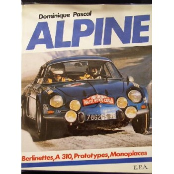 Alpine Berlinettes, A310, Prototypes, Monoplaces