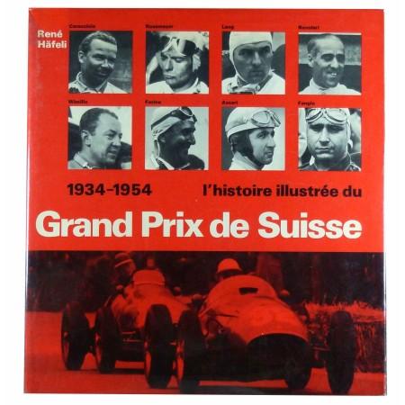 1934-1954 - L'histoire illustrée du Grand Prix de Suisse