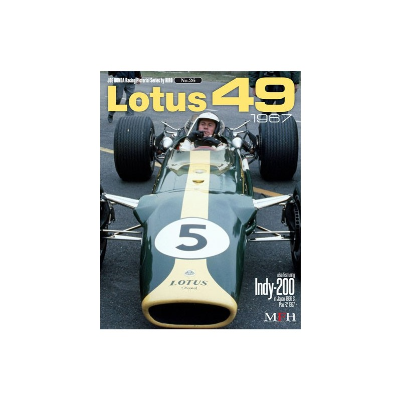 Racing Pictorial Series by HIRO No.26 : Lotus 49 1967. also featuring Indy-200 in Japan 1966 & Pau F2 1967