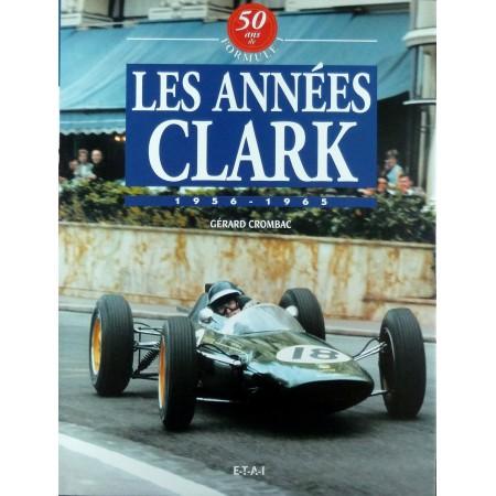 Les années Clark 1956-1965, 50 ans de Formule 1, Volume 2