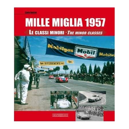 Mille Miglia 1957 - Le classi minori The minor classes