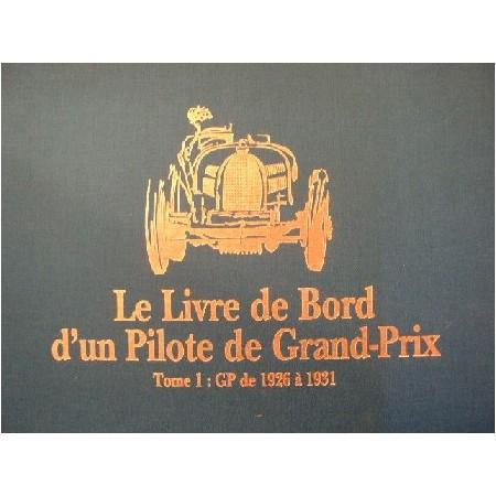 Le livre de bord d'un pilote de Grand Prix Tome 1 de 1926 à 1931