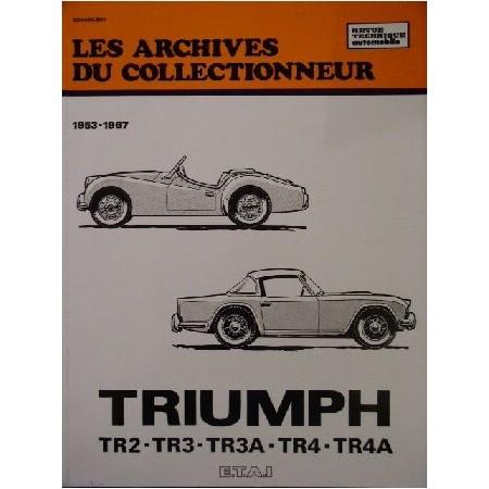 RTA Triumph TR2 TR3 et 3A TR4 et 4A 1953-1967