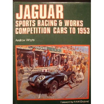 Jaguar sports racing & Works competition cars to 1953