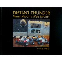 Distant Thunder: When Midgets Were Mighty