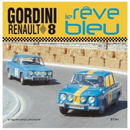 Renault 8 Gordini, le rêve bleu