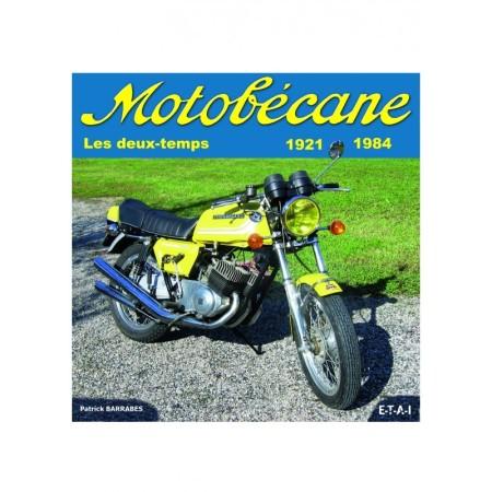 Motobécane, les 2 temps 1921-1984