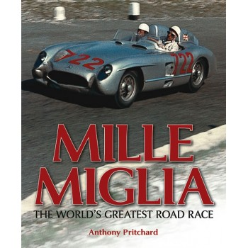 Mille Miglia, The World's Greatest Road Race