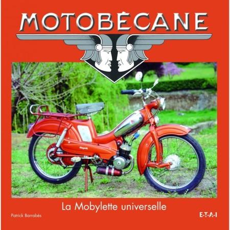 Motobécane, la Mobylette universelle
