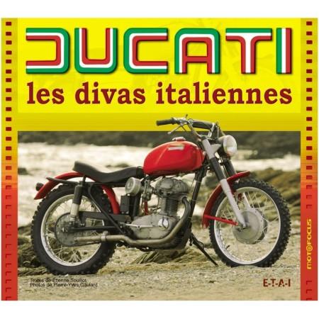 Ducati, les divas italiennes