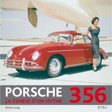 Porsche 356 - La genèse d'un mythe