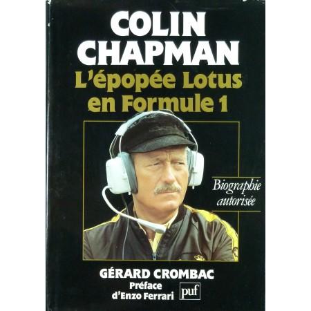 Colin Chapman, l'épopée Lotus en Formule 1
