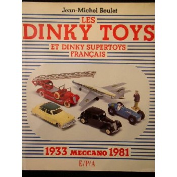Les Dinky Toys 1933-1981