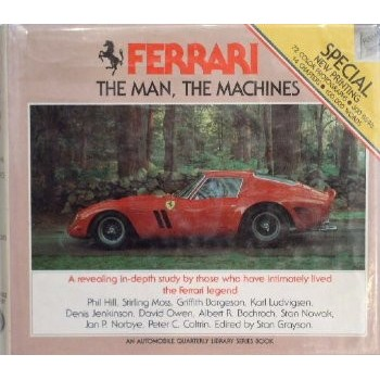 Ferrari, the man, the machines