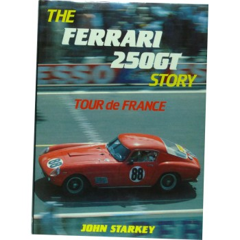 "The Ferrari 250 GT Story ""Tour de France"""