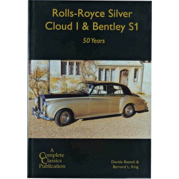 Rolls-Royce Silver Cloud I & Bentley S1 : 50 years