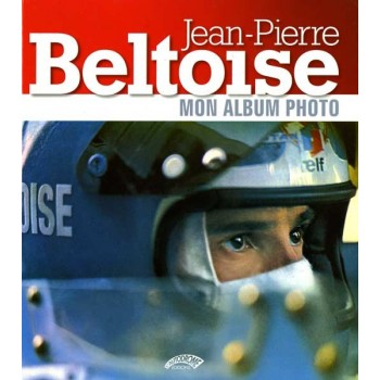 Jean-Pierre Beltoise, mon album photo