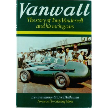 Vanwall: The story of Tony Vanderwell and his racing cars
