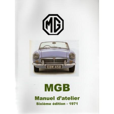 MGB Manuel d'atelier, Sixième édition 1971