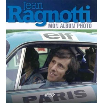 Jean Ragnotti, Mon album photo