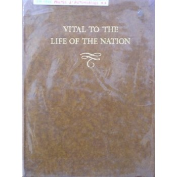 Vital to the Life of the Nation (Britain's Motor Ondustry 1896-1946)