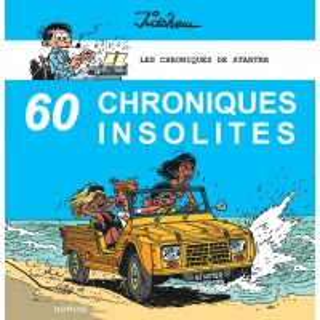 Les Chroniques de Starter tome 4 - 60 Chroniques insolites