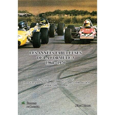 Les années fabuleuses de la Formule 3 1964-1970