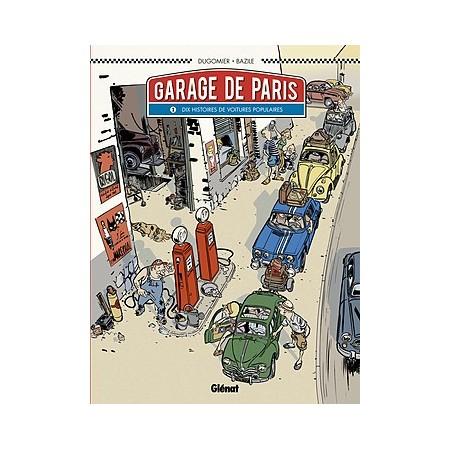 Le garage de Paris tome 1