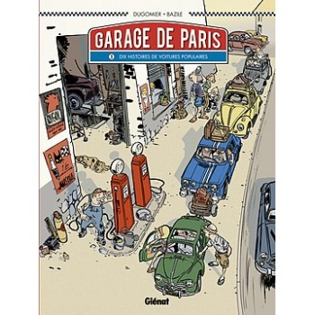 Le garage de Paris tome 1