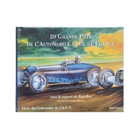 20 Grands Prix de l'ACF (sous le regard de Rob Roy)