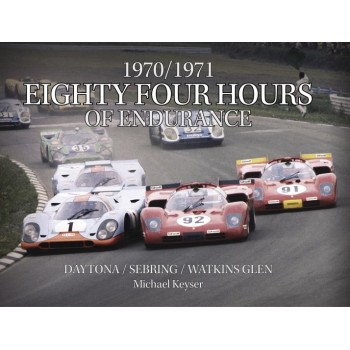 1970/1971 Eighty Four Hours of Endurance : Daytona/Sebring/Watkins Glen