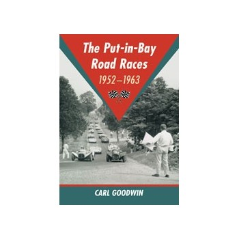 The Put-in-Bay Road Races, 1952–1963