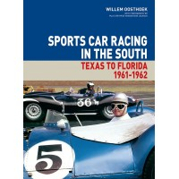 Sports Car Racing in the South: Texas to Florida 1961-1962 (VOLUME 3)