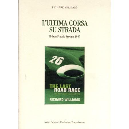 L'Ultima corsa su strada - Il Gran Premio Pescara 1957