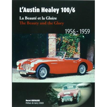 L'Austin Healey 100/6, La Beauté et la Gloire 1956-1959