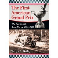 The First American Grand Prix - The Savannah Auto Races, 1908–1911