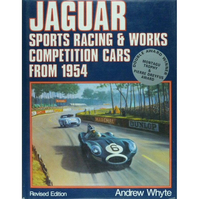 Jaguar: Sports Racing and Works Competition Cars from 1954