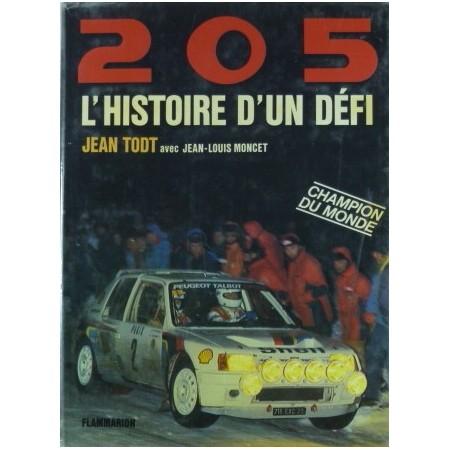 205, L'histoire d'un défi