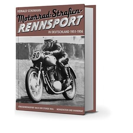 Motorrad-Straßen-Rennsport in Deutschland 1951 - 1956