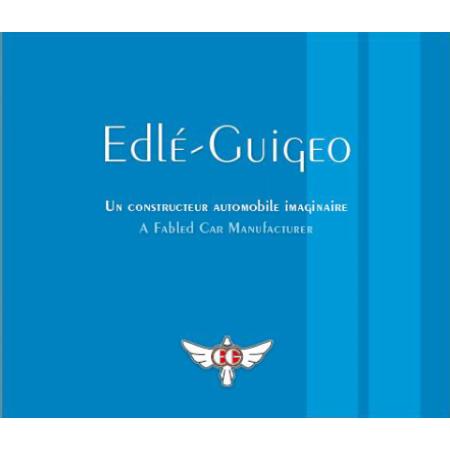 Edlé-Guigeo - A fabled car manufacturer