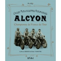 Alcyon - Cycles, Motocyclettes, Automobiles