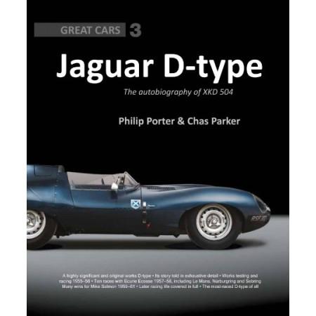 Jaguar D-type : The Autobiography Of XKD 504