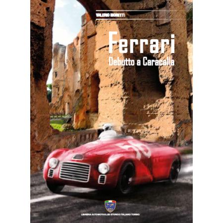 Ferrari - Debutto a Caracalla (Rome)