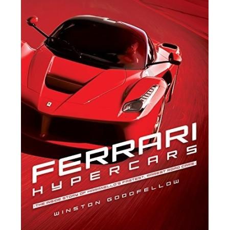 Ferrari Hypercars (Inside Story of Maranello's Fastest,Rarest Road Cars)