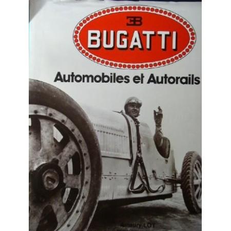 BUGATTI Automobiles et autorails
