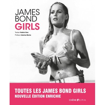 James Bond Girls - Nouvelle édition enrichie