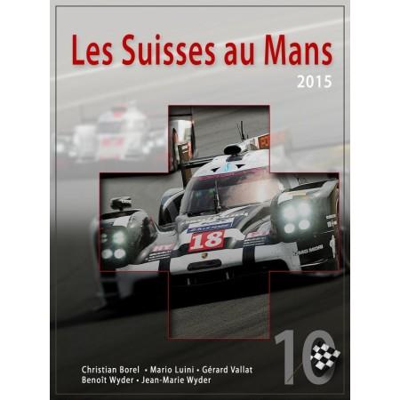 Les Suisses au Mans 2015 - N°10