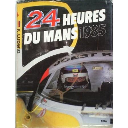 Annuel 24 Heures du Mans 1985