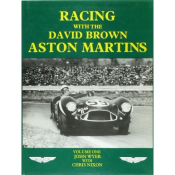 Racing with the David Brown Aston Martins, Vol 1